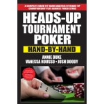 Heads Up Tournament Poker Hand by Hand