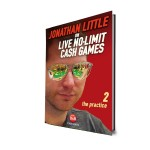 Jonathan Little on Live No Limit Cash Games 2