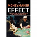 Moneymaker effect