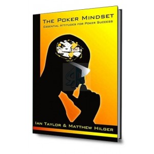 The poker mindset: essential attitudes for poker success