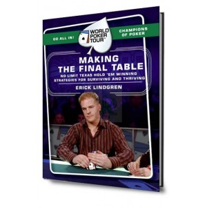 World Poker Tour : making the final table