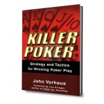 Killer poker strategy and tactics