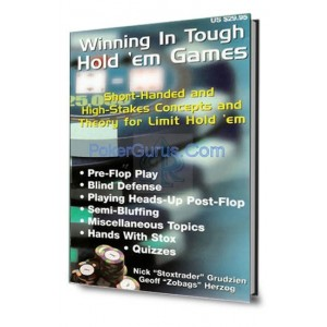 Winning in tough hold'em Games: short handed and high stakes concepts and theory for limit hold'em