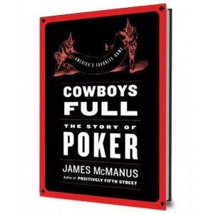 Cowboys Full: The Story of Poker. (tapa dura)