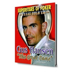 Gus Hansen. The Great Dane.