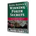 Bobby Baldwin's Winning Poker Secrets