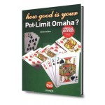 How good is your pot limit omaha