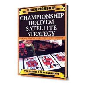 Championship Hold'em Satellite Strategy