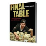 Final Table. A Winning Poker Approach from a WSOP Champion