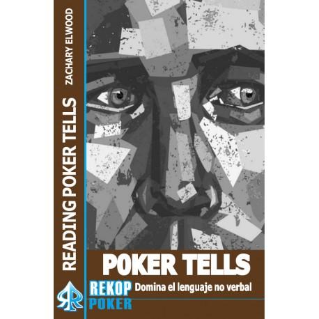 Poker Tells. Domina el lenguaje no verbal.