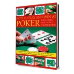 How to play and win at poker. Skills and tactics for begginers.