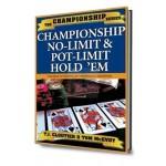 Championship no limit and pot limit hold'em