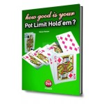 How good is your pot limit hold'em