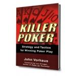 Killer poker strategy and tactics