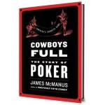 Cowboys Full: The Story of Poker.
